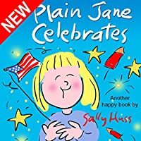 (FREE on 9/24) Children's Book: Plain Jane Celebrates by Sally Huss - http://eBooksHabit.com