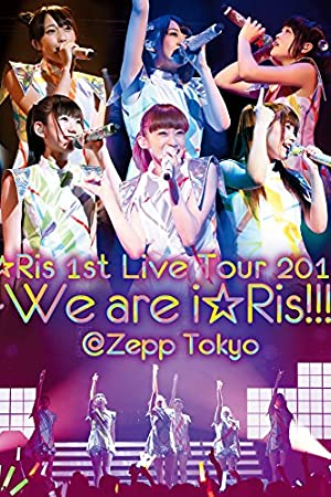 i☆Ris 1st Live Tour 2015~We are i☆Ris!!!~@Zepp Tokyo [Blu-ray]