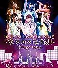 i☆Risの1stライブツアーファイナル公演の模様をBSフジでオンエア