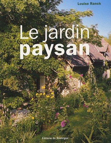 jardin paysan le am nager l 39 entourage d 39 une maison rurale. Black Bedroom Furniture Sets. Home Design Ideas