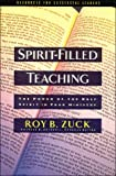 Spirit Filled Teaching Super Saver (0849915716) by Zuck, Roy B.
