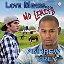 Love Means... No Limits: Farm, Book 6 (       UNABRIDGED) by Andrew Grey Narrated by Andrew McFerrin