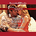 Snowed in with Her Ex: Brides and Belles, Book 1 Audiobook by Andrea Laurence Narrated by Lori Gardner