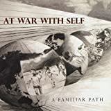 A Familiar Path by At War With Self (2009-11-10)