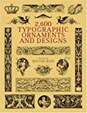 2600 Typographic Ornaments and Designs (Dover Pictorial Archive Series)