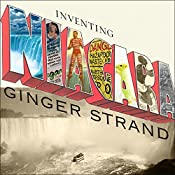 Inventing Niagara: Beauty, Power, and Lies | [Ginger Strand]