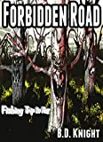 Forbidden Road: Fishing Trip to Hell