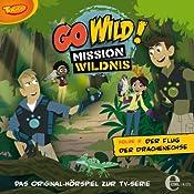 Der Flug der Drachenechse (Go Wild - Mission Wildnis 2) | Barbara van den Speulhof