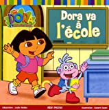 Dora Va a L'ecole (French Edition)