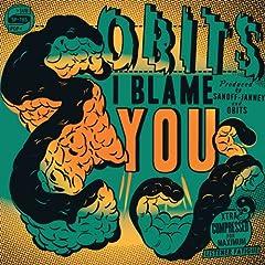 I Blame You - Obits