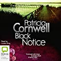 Black Notice (       UNABRIDGED) by Patricia Cornwell Narrated by Lorelei King