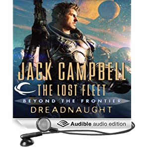 Dreadnaught: The Lost Fleet: Beyond the Frontier (Unabridged)