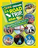 National Geographic Kids Ultimate U.S. Road Trip Atlas: Maps, Games, Activities, and More for Hours of Backseat Fun by Crispin Boyer (Mar 13 2012)