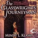 The Glasswrights' Journeyman: Glasswrights, Book 3