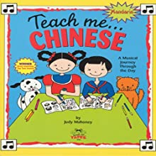 Teach Me Chinese (Mandarin) (       UNABRIDGED) by Judy R Mahoney Narrated by Amy Wong