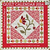 That Patchwork Place Quilt Calendar 2014: Complete Instructions Included for Each Quilt