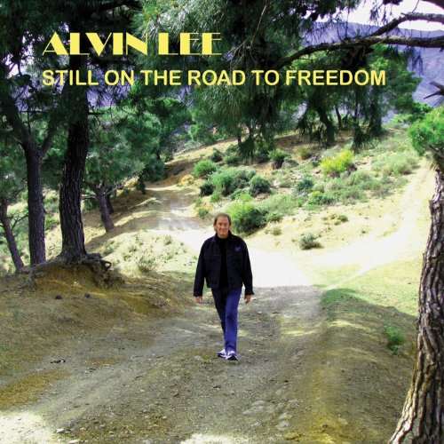 Alvin Lee – Still On The Road To Freedom (2012) [FLAC]