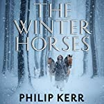 The Winter Horses | Philip Kerr
