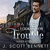 Lookin' for Trouble: Honky Tonk Angels, Book 6 | Ciana Stone