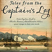 Tales from the Captain's Log Audiobook by  The National Archives Narrated by Emma Powell