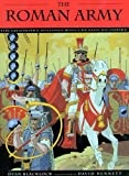 img - for The Roman Army: The Legendary Soldiers Who Created an Empire book / textbook / text book