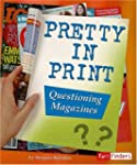 Pretty in Print: Questioning Magazines