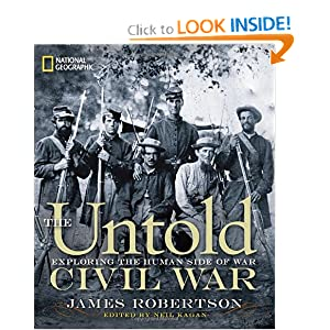The Untold Civil War: Exploring the Human Side of War by