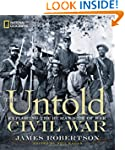 The Untold Civil War: Exploring the H...