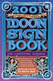 img - for 2001 Moon Sign Book: And Gardening Almanac (Annuals - Moon Sign Book) book / textbook / text book