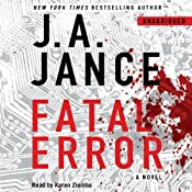 Fatal Error: A Novel | J. A. Jance