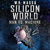 Silicon World: Man vs. Machine: 3 Book Bundle | William Massa
