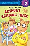 Arthur's Reading Trick [With Sticker(s)] (Step Into Reading - Level 3)