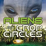 img - for Aliens and Crop Circles book / textbook / text book