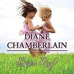 Brass Ring   Diane Chamberlain