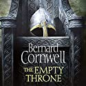 The Empty Throne: The Last Kingdom Series, Book 8 | Livre audio Auteur(s) : Bernard Cornwell Narrateur(s) : Matt Bates