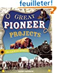 Great Pioneer Projects You Can Build...