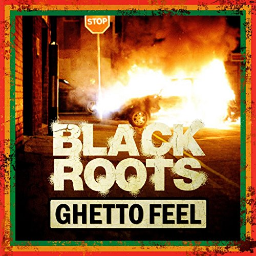 Black Roots-Ghetto Feel-PROMO-CD-FLAC-2014-YARD Download