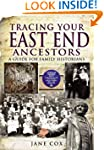Tracing Your East End Ancestors: A Gu...