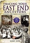 Tracing Your East End Ancestors: A Gu...