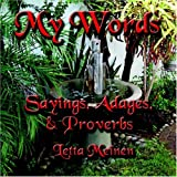 img - for MY WORDS: Sayings, Adages & Proverbs book / textbook / text book