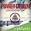 Power Down: Zielscheibe USA (       UNABRIDGED) by Ben Coes Narrated by Michael Lucke