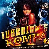 Turbulan's Kompa, Vol. 2 (Special Gouyad Mixed by DJ Mayass) (Special Gouyad Mixed by DJ Mayass)