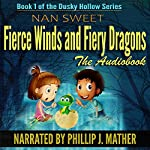 Fierce Winds & Fiery Dragons: Dusky Hollows Volume 1 | Nan Sweet