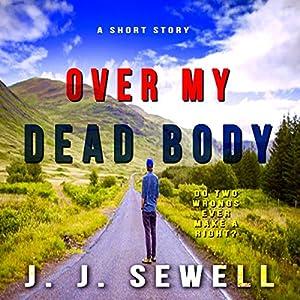Over My Dead Body Audiobook