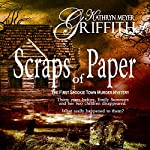 Scraps of Paper, Revised Author's Edition: Spookie Town Murder Mysteries | Kathryn Meyer Griffith
