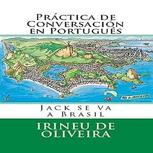 Práctica de Conversación en Portugués [Conversation Practice in Portuguese] Audiobook