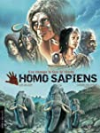 Homo Sapiens : Il va changer la face...
