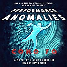 Performance Anomalies Audiobook by Victor Robert Lee Narrated by David Pittu