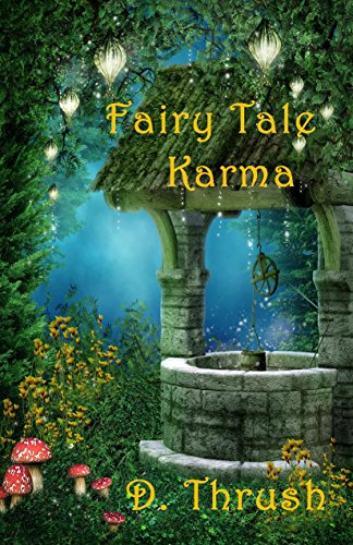 Fairy Tale Karma by D. Thrush ebook deal