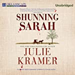 Shunning Sarah: A Riley Spartz Mystery, Book 5 (       UNABRIDGED) by Julie Kramer Narrated by Bernadette Dunne